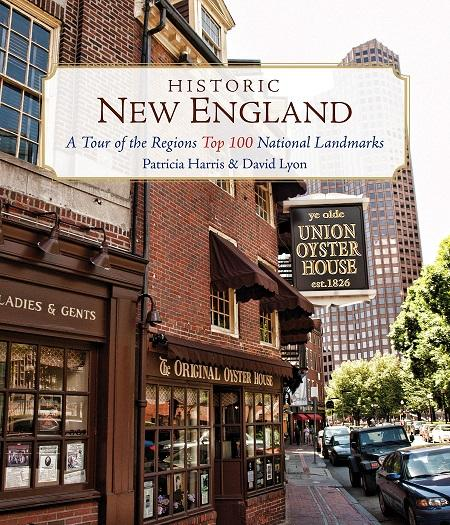 """Book Jacket for """"Historic New England: A Tour of the Region's Top 100 National Landmarks"""""""